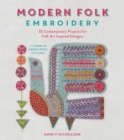 Modern Folk Embroidery : 30 Contemporary Projects for Folk Art Inspired Designs - Book