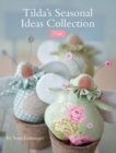 Tilda's Seasonal Ideas Collection - Book