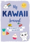 My Kawaii Journal : My cute organizer for plans, ideas and dreams - Book