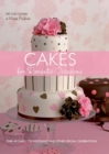 Cakes for Romantic Occasions : Over 40 Cakes for Weddings and Other Special Celebrations - eBook