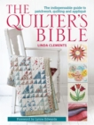 The Quilter's Bible : The indespensable guide to patchwork, quilting, and applique - eBook