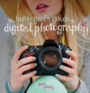 The Busy Girl's Guide to Digital Photography - eBook
