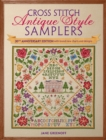 Cross Stitch Antique Style Samplers : Over 30 Cross Stitch Designs Inspired by Traditional Samplers - eBook
