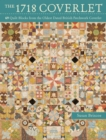 The 1718 Coverlet : 69 Quilt Blocks from the oldest dated British patchwork coverlet - eBook