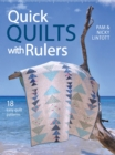 Quick Quilts with Rulers : 18 Easy Quilts Patterns - eBook