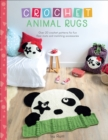 Crochet Animal Rugs : Over 20 Crochet Patterns for Fun Floor Mats and Matching Accessories - eBook