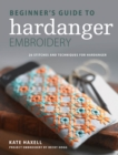 Beginner's Guide to Hardanger Embroidery : 28 stitches and techniques for hardanger - eBook