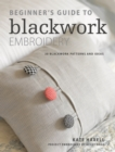 Beginner's Guide to Blackwork Embroidery : 30 blackwork patterns and ideas - eBook