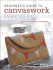 Beginner's Guide to Canvaswork Embroidery : Over 30 stitches for canvaswork - eBook