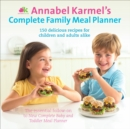 Annabel Karmel's Complete Family Meal Planner - eBook