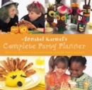 Annabel Karmel's Complete Party Planner - eBook