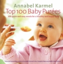 Top 100 Baby Purees : 100 quick and easy meals for a healthy and happy baby - eBook