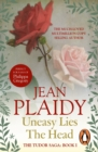 Uneasy Lies the Head : (Tudor Saga) - eBook