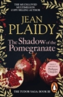 The Shadow of the Pomegranate : (Tudor Saga) - eBook
