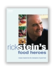 Rick Stein's Food Heroes - eBook