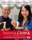 Exploring China: A Culinary Adventure : 100 recipes from our journey - eBook