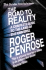 The Road To Reality : A Complete Guide to the Laws of the Universe - eBook