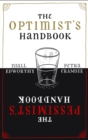 The Optimist's/Pessimist's Handbook : A companion to hope and despair - eBook