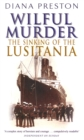 Wilful Murder: The Sinking Of The Lusitania - eBook