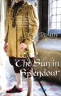 The Sun in Splendour : (Plantagenet Saga) - eBook
