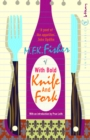 With Bold Knife And Fork - eBook