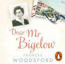 Dear Mr Bigelow : A Transatlantic Friendship - eAudiobook