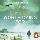 Worth Dying For : (Jack Reacher 15) - eAudiobook