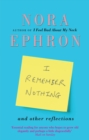 I Remember Nothing and other reflections - eBook