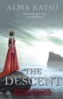 The Descent : (Book 3 of The Immortal Trilogy) - eBook