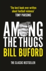 Among The Thugs - eBook