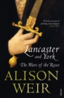 Lancaster And York : The Wars of the Roses - eBook