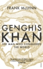 Genghis Khan : The Man Who Conquered the World - eBook