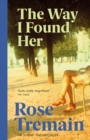 The Way I Found Her - eBook