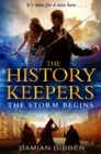 The History Keepers: The Storm Begins - eBook