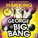 George and the Big Bang - eAudiobook