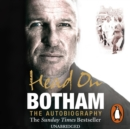 Head On - Ian Botham: The Autobiography - eAudiobook