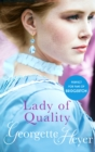 Lady Of Quality : Gossip, scandal and an unforgettable Regency romance - eBook