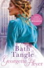 Bath Tangle : A classic Regency romance - eBook