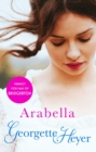 Arabella : Georgette Heyer Classic Heroines - eBook