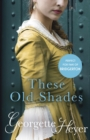 These Old Shades - eBook
