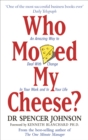 Who Moved My Cheese - eBook