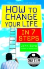 How to Change Your Life in 7 Steps - eBook