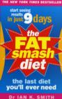 The Fat Smash Diet : The Last Diet You'll Ever Need - eBook