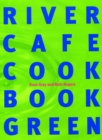 River Cafe Cook Book Green - eBook