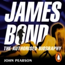 James Bond: The Authorised Biography - eAudiobook
