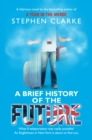 A Brief History of the Future - eBook