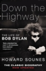 Down The Highway : The Life Of Bob Dylan - eBook