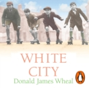 White City - eAudiobook