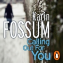 Calling Out For You - eAudiobook