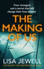 The Making of Us : From the number one bestselling author of The Family Upstairs - eBook